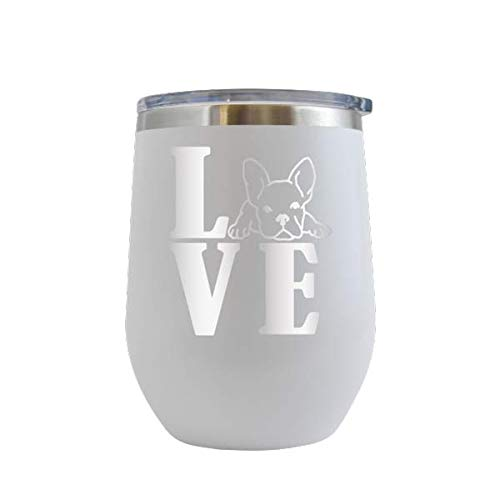 Love Frenchie - Engraved 12 oz Stemless Wine Tumbler Cup Glass Etched - Funny Birthday Gift Ideas for him, her, mom, dad, husband, wife French Bulldog Frenchie Dog Puppy (White - 12 oz)