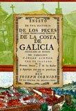 Historia de los peces y otras producciones marinas de la costa de Galicia (Biblioteca de Galicia)