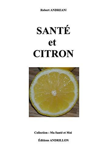 SANTÉ et CITRON  (French Edition)