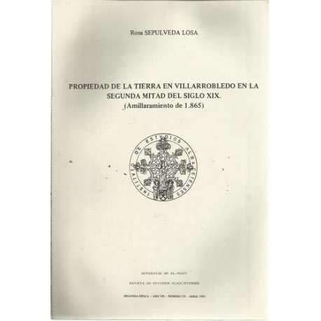 Propiedad de la tierra en Villarrobledo en la segunda mitad del siglo...