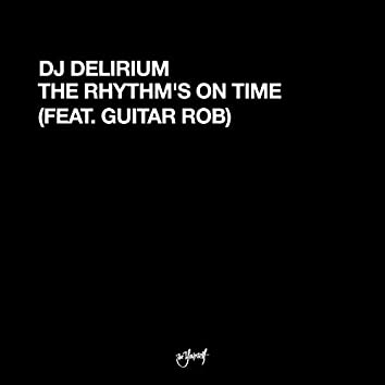 The Rhythm's On Time (feat. Guitar Rob)