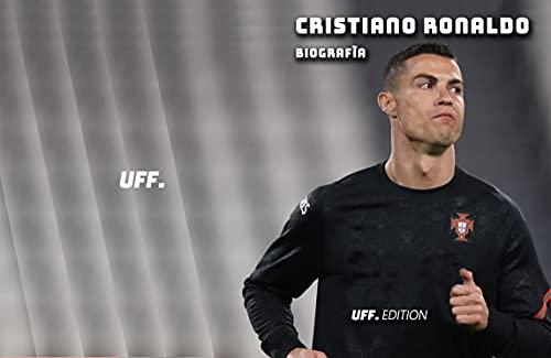Cristiano Ronaldo Biografìa: vida carrera campeon cr7 portugal olimpiada jogador juventus manchester united real madrid (Spanish Edition)