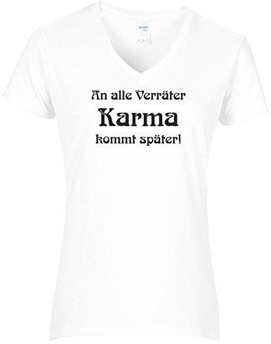Fun Shirt Damen Sprüche Teenager - An alle Verräter Karma kommt später!, T-Shirt Weiss, Grösse S