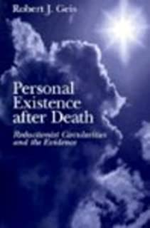 Personal Existence after Death: Reductionist Circularities and the Evidence