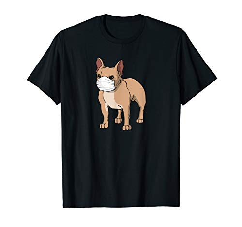 Frenchie Wearing Medical Face Mask | French Bulldog Lover T-Shirt