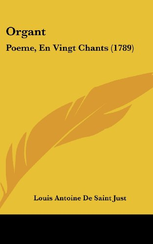 Organt: Poeme, En Vingt Chants (1789)