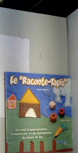 Le Raconte-Tapis: Un outil d