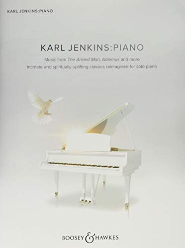 Karl Jenkins: Piano: Music from The Armed Man, Adiemus and more