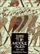 The Cambridge Illustrated History of the Middle Ages, Volume 2, 950-1250 AD