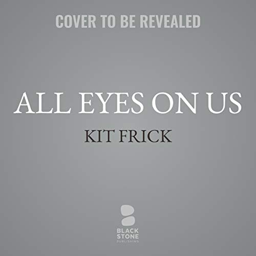 All Eyes on Us audiobook cover art