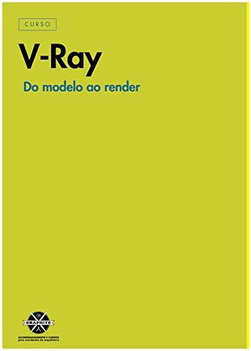 V-RAY PARA ARQUITETURA E ENGENHARIA: GUIA PARA INICIANTES SKETCHUP E 3DSMAX (Portuguese Edition)