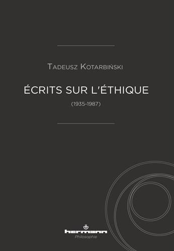 Écrits sur l'éthique (1935-1987) (HR.HERM.PHILO.)