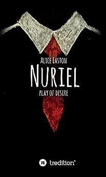 Nuriel: play of desire (German Edition) PDF EPUB Gratis descargar completo