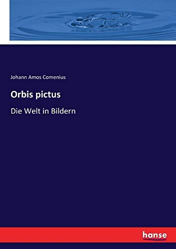 Orbis pictus: Die Welt in Bildern