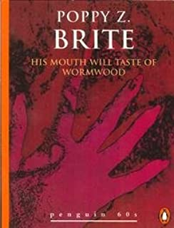 His Mouth will Taste of Wormwood (Penguin 60s)