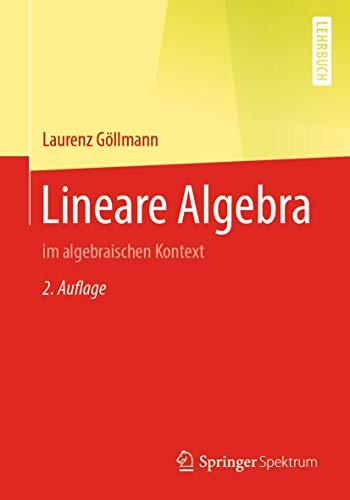 Lineare Algebra: im algebraischen Kontext
