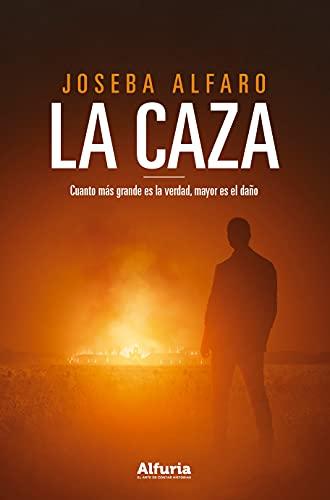 La caza de Joseba Alfaro