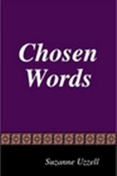 CHOSEN WORDS by [Suzanne Uzzell]