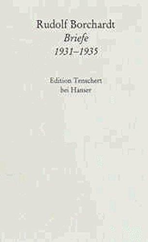 Gesammelte Briefe, Abt.I-V, 20 Bde., Bd.7, Briefe 1931-1935, Textband: 2. Abteilung Band VII: Briefe 1931 - 1935