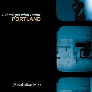 Let Me Get What I Want (Retaliation Mix)