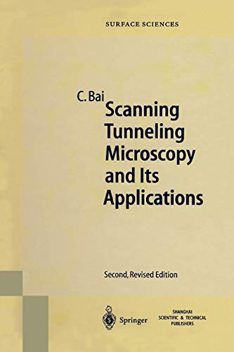 Scanning Tunneling Microscopy and Its Application (Springer Series in Surface Sciences (32), Band 32)