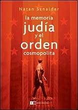 La memoria judía y el orden cosmopolita / Jewish memory and cosmopolitan order (Spanish Edition)