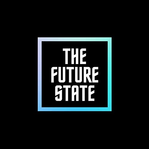 The Future State Of Podcast Podcast By Danny Denhard & Nick Walter cover art