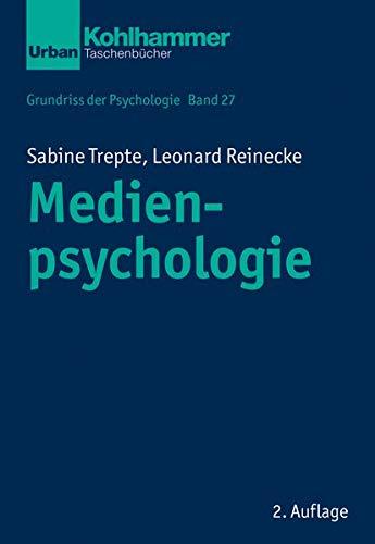 Grundriss der Psychologie: Medienpsychologie (Urban-Taschenbücher)