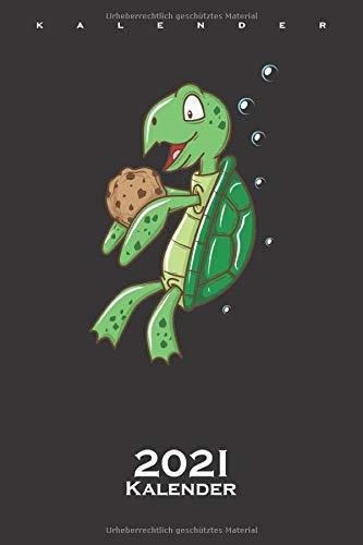 Cookie Schildkröte Kalender 2021: Jahreskalender für Naschkatzen und Keksliebhaber