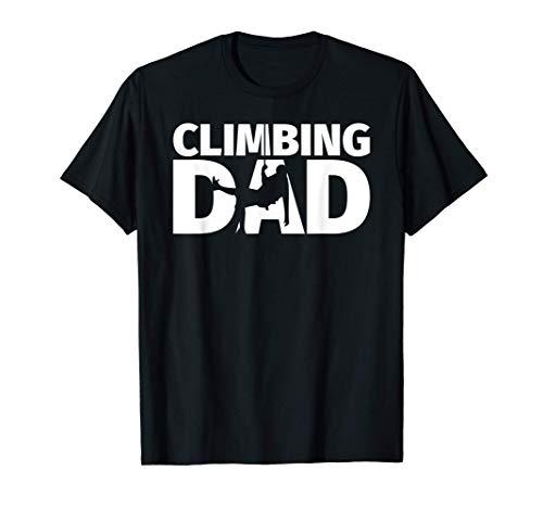 Papá escalador - Gracioso padre escalador Camiseta