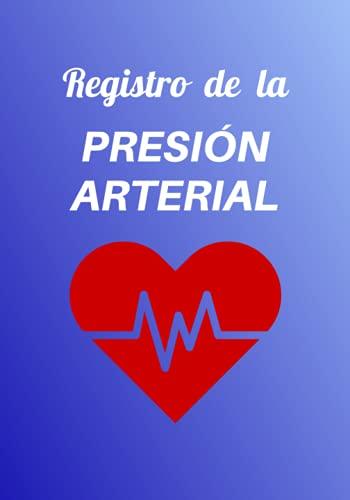 Registro de la Presión arterial: Diario para registrar y controlar la tensión arterial y el ritmo cardíaco   2 años / 106 semanas