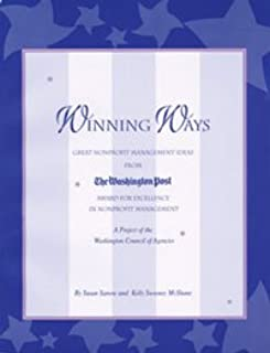 Winning ways: Great nonprofit management ideas from the Washington Post award for excellence in nonprofit management : A project of the Washington Council of Agencies