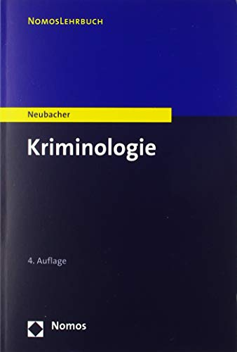 Kriminologie (Nomoslehrbuch)