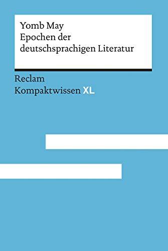 Epochen der deutschsprachigen Literatur: Kompaktwissen XL