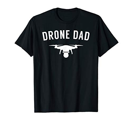 Drone Dad - Gift for Drone Flying Dads