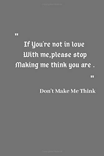 Don't make me think: Lined Notebook / Journal Gift, 120 Pages, 6x9, Soft Cover, Matte Finish