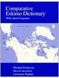 Comparative Eskimo Dictionary: With Aleut Cognates