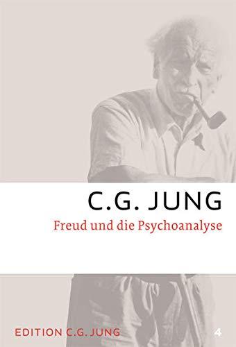 Freud und die Psychoanalyse: Gesammelte Werke 4