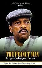 The Peanut Man - George Washington Carver