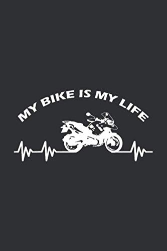 My Bike is My Life (Daily Fitness Journal): Gift For Bicycle Lovers, Creative Ways To Give A Bike