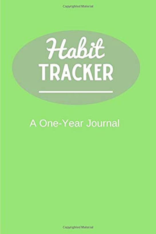 Habit Tracker: A One Year Habit Tracking Journal to Set Goals and Create Consistency, Goal Planner, and Productivity Journal to Keep You Motivated - Green Design (Habit Tracker Journals)