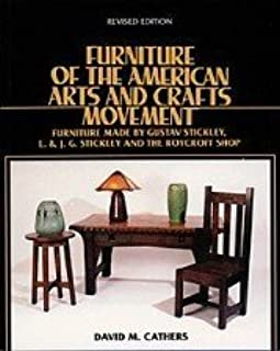 Furniture Of The American Arts And Crafts Movement Furniture Made By Gustav Stickley L J G Stickley And The Roycroft Shop Cathers David M 9780940326194 Amazon Com Books,Home Decorative Craft Ideas