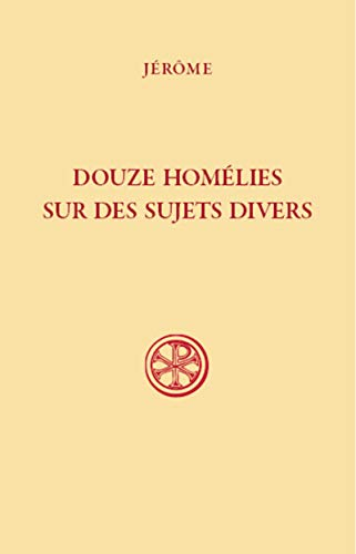 SC 593 Douze homélies sur des sujets divers