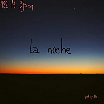 La Noche (feat. Sjacq)