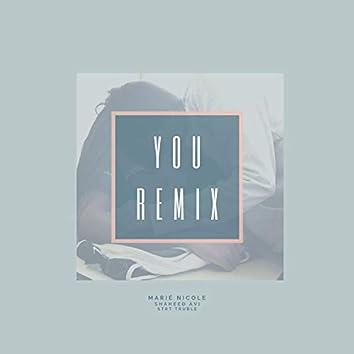 You (feat. Shaheed Avi) (Remix)