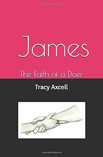 James: The Faith of a Doer
