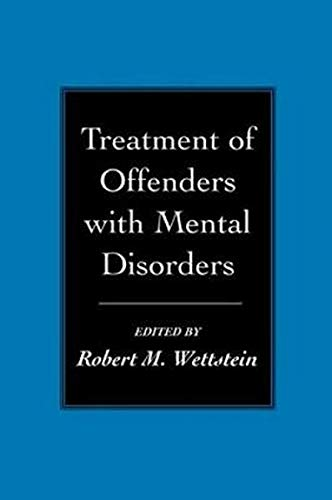 Treatment of Offenders with Mental Disorders