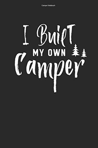 Camper Notizbuch: 100 Seiten | Punkteraster | Wohnmobile Selber Bauen Camper Geschenk Reisen Reisender Camper Van Wohnmobil Reise Campervan Umbauen Team