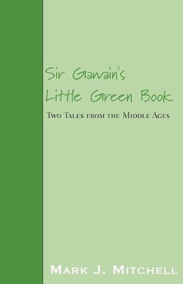 恵み哀手伝うSir Gawain's Little Green Book