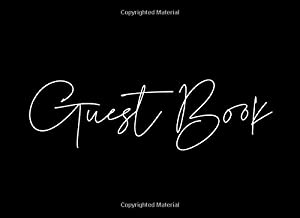 Guest book: Simple black cover wedding guestbook - Guest book for your birthday party, anniversary, bridal shower, visitors - 8.25 x 6 - 153 pages